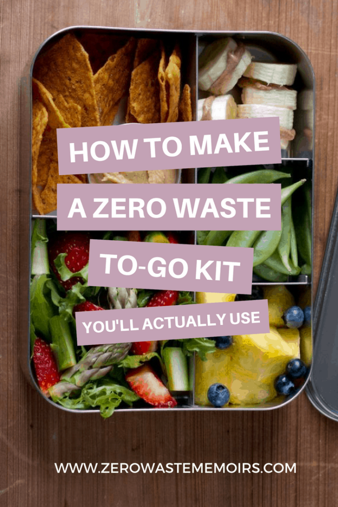 How to Make a Zero Waste To-Go Kit - You'll never be caught short again!