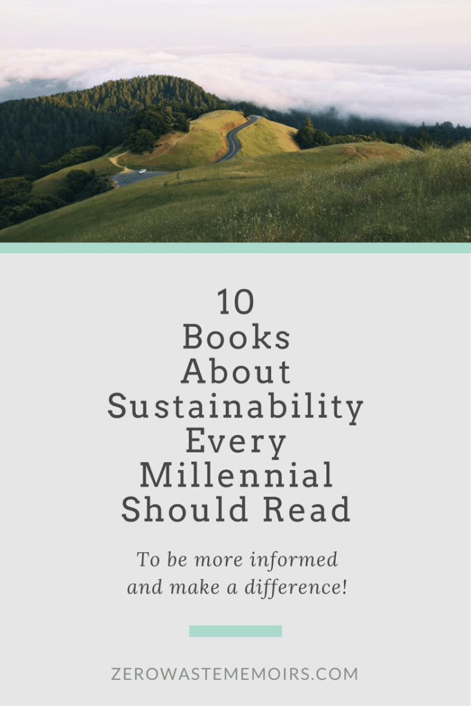 Best Books About Sustainability. Read these fascinating and educational books to appreciate out impact on the earth. #sustainability #zerowaste #ethical #books